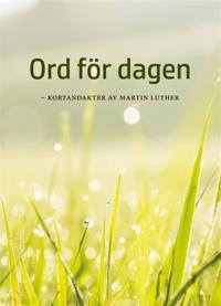 ORD FÖR DAGEN - kortandakter av Martin Luther