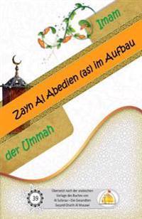 Imam Zayn Al Abedien (As) Im Aufbau Der Ummah