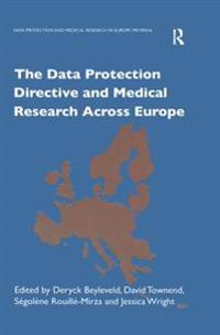Data Protection Directive and Medical Research Across Europe