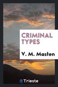CRIMINAL TYPES