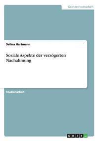 Soziale Aspekte Der Verzogerten Nachahmung