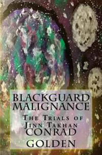 Blackguard Malignance