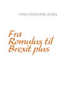 Fra Romulus til Brexit plus