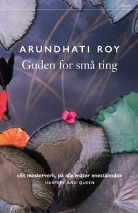 Guden for små ting - Arundhati Roy | Ridgeroadrun.org