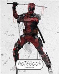Notebook: Deadpool: Notebook Journal Diary, 120 Lined Pages, 8 X 10