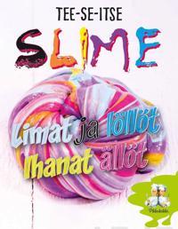 Slime - Limat ja löllöt ihanat ällöt