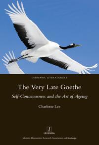 Very Late Goethe