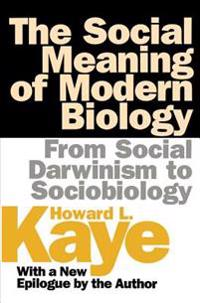 Social Meaning of Modern Biology