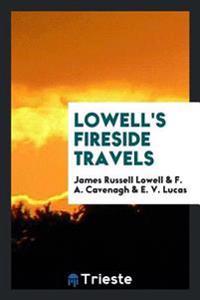 Lowell's Fireside Travels