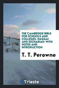 The Cambridge Bible for Schools and Colleges. Haggai and Zechariah