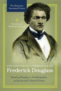 The Historian's Narrative of Frederick Douglass