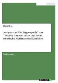 """Analyse von """"Die Poggenpuhls"""" von Theodor Fontane. Inhalt und Form, stilistische Merkmale und Konflikte"""