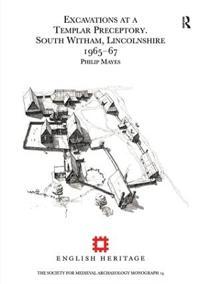 Excavations at a Templar Preceptory