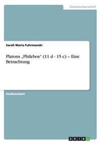 "Platons Philebos"" (11 D - 15 C) - Eine Betrachtung"