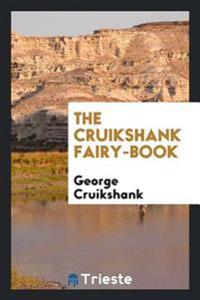 The Cruikshank Fairy-Book