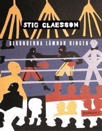 Sekonderna lämnar ringen - Stig Claesson | Laserbodysculptingpittsburgh.com