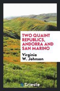 Two Quaint Republics, Andorra and San Marino