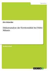 Diskursanalyse Der Territorialitat Bei Pablo Milanes