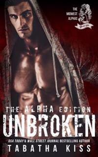 Unbroken: The Alpha Edition