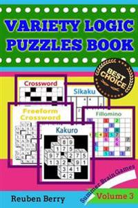Variety Logic Puzzles Book: Summer Brain Games(standard Crossword, Fillomino, Sikaku, Kakuro, Freeform Crossword) to Keep Your Brain Healthy Every