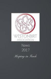 Westonbirt Association News 2017