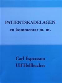 Patientskadelagen : en kommentar m.m.