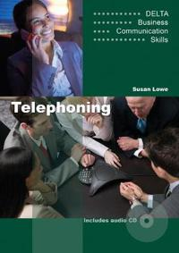 Delta Business Communication Skills: Telephoning B1-B2. Coursebook with Audio CD
