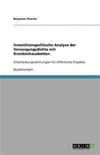 Investitionspolitische Analyse Der Versorgungsdichte Mit Krankenhausbetten