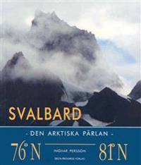 Svalbard : den arktiska pärlan