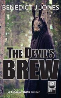 The Devil's Brew: A Charlie Bars Thriller