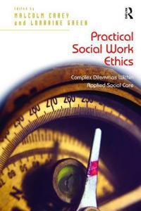 Practical Social Work Ethics