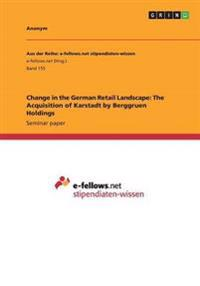 Change in the German Retail Landscape: The Acquisition of Karstadt by Berggruen Holdings