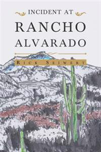 Incident at Rancho Alvarado
