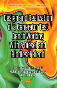 Design and Realization of a Generator Test Bench Working With a Diesel and Biodiesel Blend