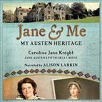 Jane & Me: My Austen Heritage