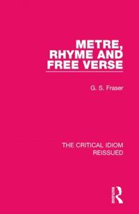 Metre, Rhyme and Free Verse