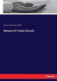 History of Trinity Church
