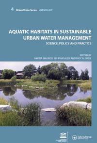 Aquatic Habitats in Sustainable Urban Water Management