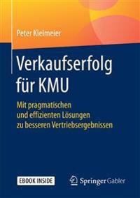 Verkaufserfolg Für Kmu + Ebook