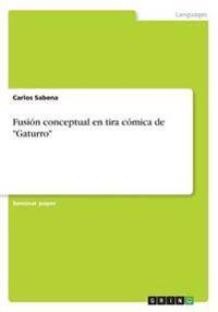 """Fusion Conceptual En Tira Comica de """"Gaturro"""""""