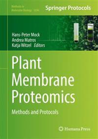 Plant Membrane Proteomics