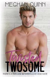 Twisted Twosome