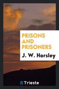 Prisons and Prisoners