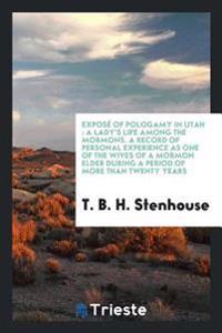 Expose of Pologamy in Utah