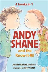 Andy Shane and the Know-It-All: 4 Books in 1
