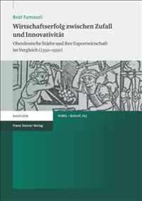 Wirtschaftserfolg zwischen Zufall und Innovativität