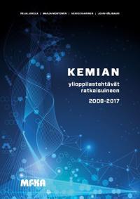 Kemian ylioppilastehtävät ratkaisuineen 2008 – 2017