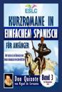 Kurzromane in Einfachem Spanisch Für Anfänger: Don Quixote Von Miguel de Cervantes