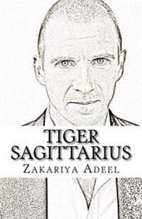 Tiger Sagittarius: The Combined Astrology Series