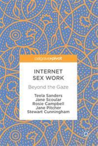 Internet Sex Work